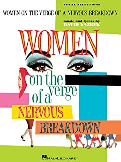 Woman On The Verge Of A Nervous Breakdown: Life, Love and Talking It Through