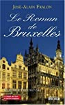 Le Roman de Bruxelles par Fralon