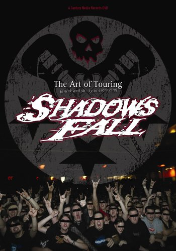 (Shadows Fall: The Art of Touring)