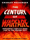Century of Warfare, Charles Messenger, 0002555468