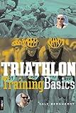 Triathlon Training Basics, Gale Bernhardt, 1931382255