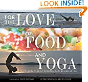 For the Love of Food and Yoga
