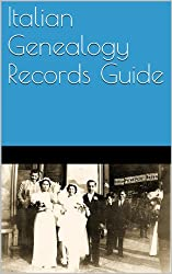 Italian Genealogy Records Guide