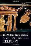 The Oxford Handbook of Ancient Greek Religion (Oxford Handbooks)