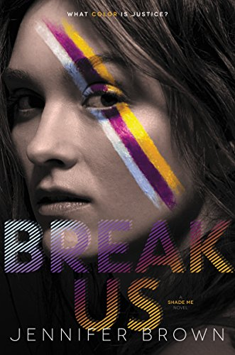 Break Us (Shade Me Book 3)