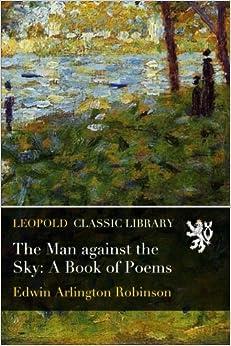 Torrent Para Descargar The Man Against The Sky: A Book Of Poems Libro Patria PDF