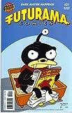 FUTURAMA COMICS #31 BONGO COMICS GROUP (FUTURAMA COMICS)