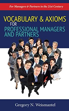 Vocabulary & Axioms for Professional Managers and Partners