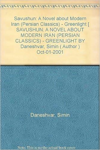 Book Savushun: A Novel About Modern Iran (Persian Classics)