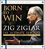 Born To Win: The Ultimate Seminar