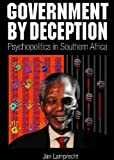 Government by Deception: Psychopolitics in Southern Africa