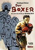 Der Boxer: Die 脺berlebensgeschichte des Hertzko Haft (German Edition)