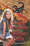 Sweet Dreams and Terror Cells (When Giants Break the Spell) (Volume 1)