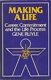 Making a Life, Gene Ruyle, 081642408X