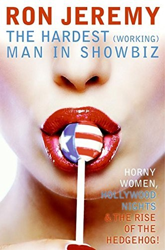 Ron Jeremy: The Hardest (Working) Man in Showbiz by Ron Jeremy (2007-02-06) por Ron Jeremy