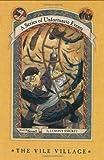 The Vile Village, Lemony Snicket, 0060288906