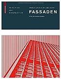 Fassaden : Prinzipien der KonstruktionDritte, überarbeitete Auflage, Knaack, Ulrich and Klein, Tillmann, 3038210943