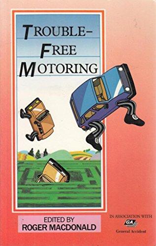Trouble Free Motoring