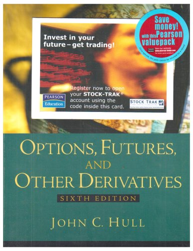 Options, Futures and Other Derivatives: AND Stock-Trak Access Card (John Hull Options Futures And Other Derivatives)