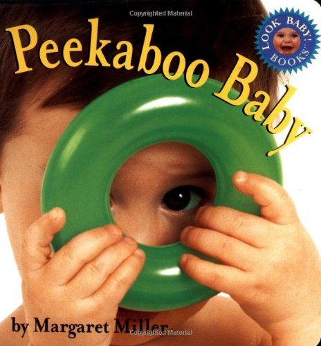 Read Online Peekaboo Baby (Look Baby! Books) ebook