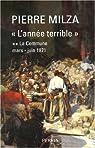 L'année terrible. Tome 2 : La Commune, mars-juin 1871 par Milza