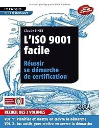 L'ISO 9001 facile : Réussir sa démarche de certification en 2 volumes