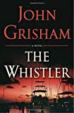 ISBN: 0385541198 - The Whistler