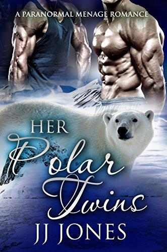 Her Polar Twins by [Jones, JJ]