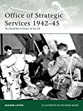 Office of Strategic Services 1942–45: The World War II Origins of the CIA (Elite)