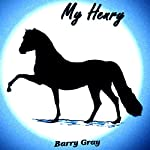 My Henry | Barry Gray