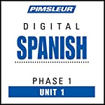 Spanish Phase 1, Unit 01: Learn to Speak and Understand Spanish with Pimsleur Language Programs | Pimsleur