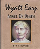 img - for Wyatt Earp, Angel of Death book / textbook / text book