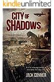 City of Shadows: Part One: A Dystopian Fantasy