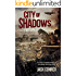 City of Shadows: Part One (From the world of the Atomic Sea)