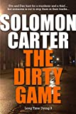 img - for The Dirty Game - Long Time Dying Private Investigator Crime Thriller series, book 9 (Long Time Dying Series) book / textbook / text book