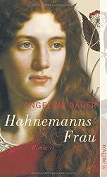 Hahnemanns Frau: Roman