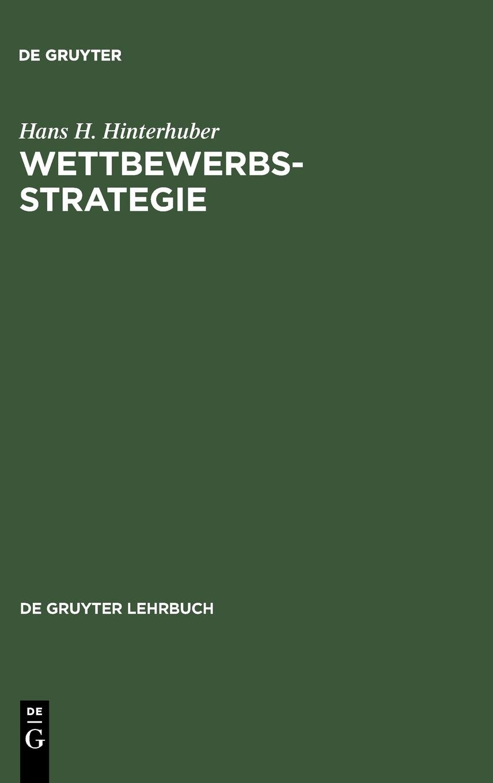Wettbewerbsstrategie (de Gruyter Lehrbuch)