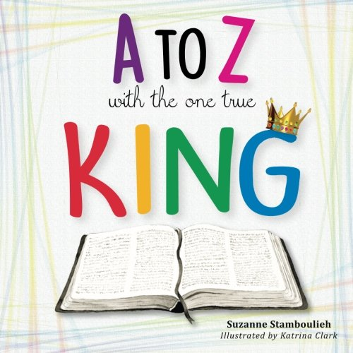 Read Online A to Z with the One True King PDF