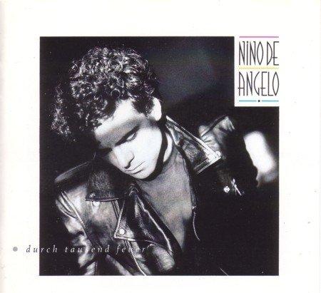Nino de Angelo - Durch Tausend Feuer - Zortam Music