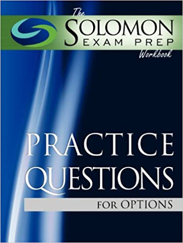 Read online The Solomon Exam Prep Workbook Practice Questions for Options PDF