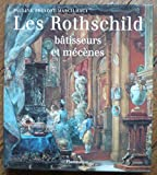 img - for Les Rothschild: Ba tisseurs et me ce nes (French Edition) book / textbook / text book