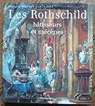 ROTHSCHILD B�TISSEURS ET M�C�NES (LES)