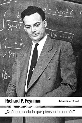 Descargar Libro ¿qué Te Importa Lo Que Piensen Los Demás? Nuevas Aventuras De Un Curioso Personaje Tal Como Fueron Referidas A Ralph Leighton Richard P. Feynman
