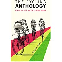 The Cycling Anthology: Volume Three (3/5)