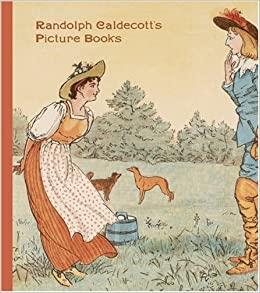 Amazon.com: Randolph Caldecott's Picture Books (The Huntington Library Children's Classics