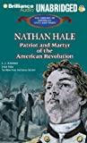 Nathan Hale: Patriot and Martyr of the American Revolution (The Library of American Lives and Times)