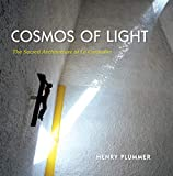 img - for Cosmos of Light: The Sacred Architecture of Le Corbusier book / textbook / text book
