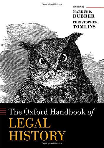 - The Oxford Handbook of Legal History (Oxford Handbooks)