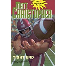 Tight End (Matt Christopher Sports Classics)