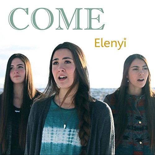 Come By Elenyi On Amazon Music